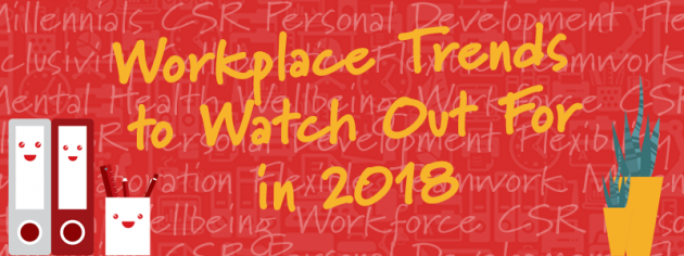 3 Workplace Trends to Watch Out For in 2018