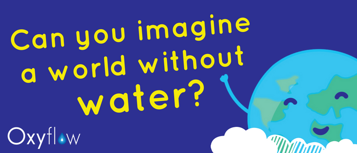 Can you imagine a world without water