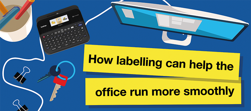 How labelling can help to ensure the smooth and productive running of an office