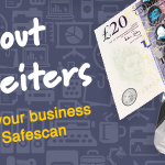 Take out counterfeiters: Protect your business with Safescan
